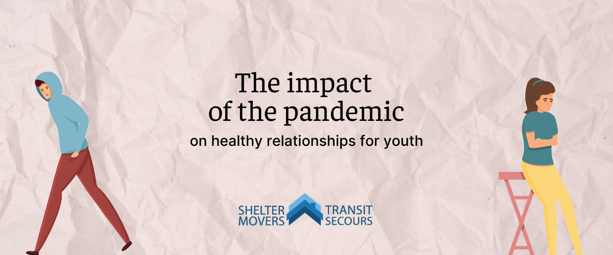 """illustrated teens looking away from one another with the text """"the impact o the pandemic on healthy relationships for youth"""""""